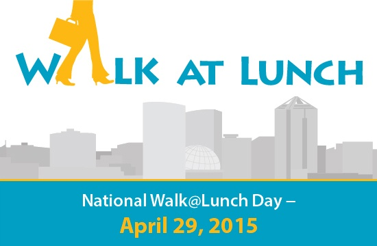 National Walk@Lunch Day - April 29, 2015