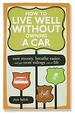 How To Live Well Without Owning A Car - Book Cover